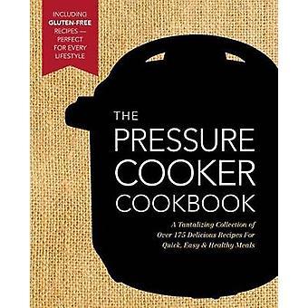 Den nya tryckkokarens kokbok av Jake Grogan