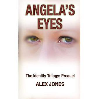 Angela's Eyes (Identity Trilogy)