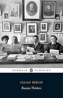 Russian Thinkers by Isiah Berlin