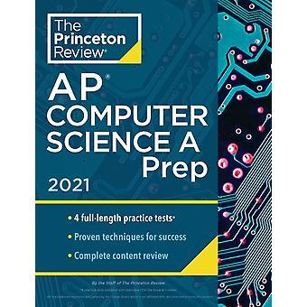 Princeton Review AP Computer Science A Prep 2021 by Princeton Review