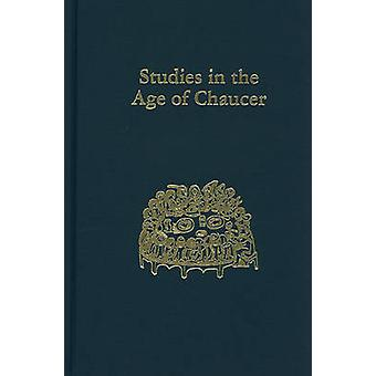 Studies in the Age of Chaucer  Volume 23 by Edited by Larry Scanlon