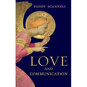 Love and Communication by Paddy Scannell
