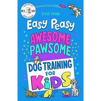 Easy Peasy Awesome Pawsome by Steve Mann