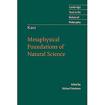 Kant: Metaphysical Foundations of Natural Science (Cambridge Texts in the History of Philosophy)