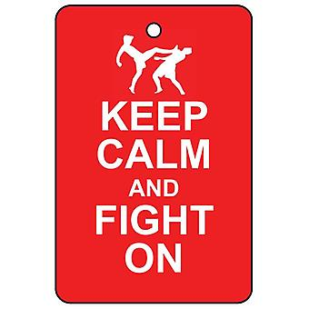 Keep Calm And Fight On Car Air Freshener