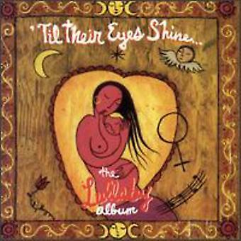 Til Their Eyes Shine-Lullab - Till Their Eyes Shine-Lullaby [CD] USA import