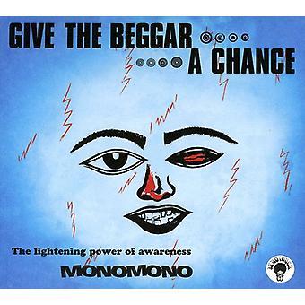 Monomono - Give the Beggar a Chance [CD] USA import