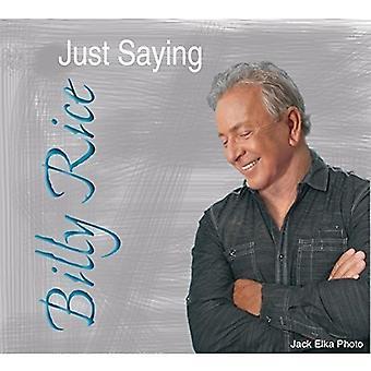 ビリー ・ ライス - 言っている 【 CD 】 USA 輸入