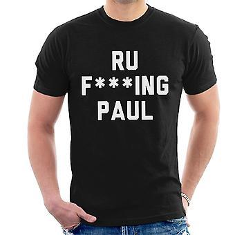 Ru Fking Paul t-paidat