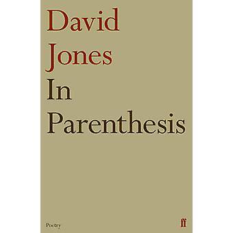 Tra parentesi (principale) da David Jones - T. S. Eliot - Bo 9780571259809