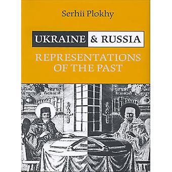 Ukraine und Russland durch Serhii Plokhy - 9781442628458 Buch