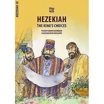 Hiskia - kongens valg av Carine MacKenzie - 9781781919736 bok
