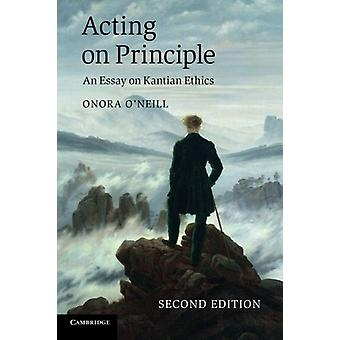Acting on Principle - An Essay on Kantian Ethics by Onora O'Neill - 97