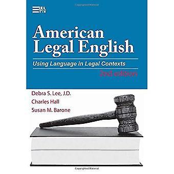 Amerikaanse juridisch Engels: Met behulp van taal in juridische kaders vallen (Michigan serie in het Engels voor academische & professionele Purpo)