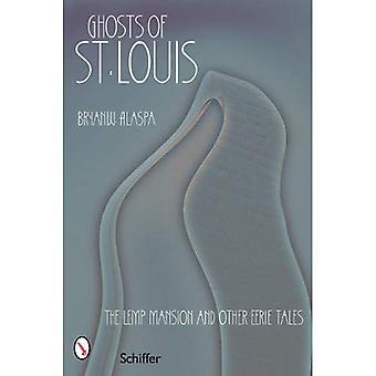 Fantasmas de St. Louis: la mansión Lemp y otros cuentos inquietantes