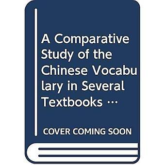 Une étude Comparative du vocabulaire chinois dans plusieurs manuels pour les occidentaux