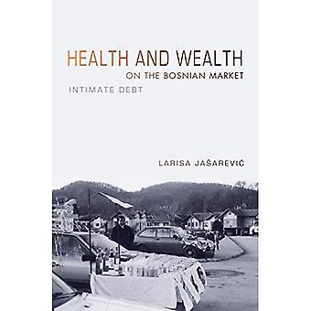 Santé et prospérité sur le marché de Bosnie: intime dette