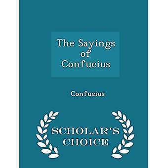Die Sprüche des Konfuzius - Wahl Ausgabe des Gelehrten