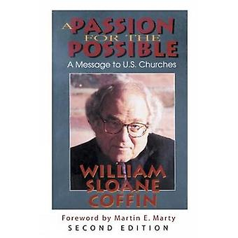A Passion for the Possible A Message to U.S. Churches by Coffin & William Sloane