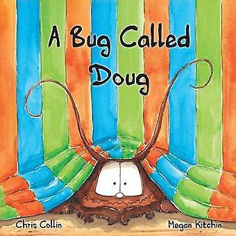 Ein Fehler wird Doug von Collin & Chris
