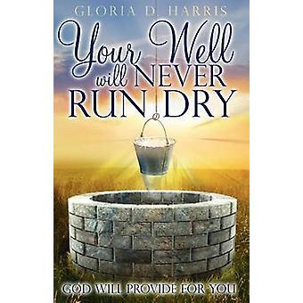 Vel vil aldri løpe tørr Gud til veie av Harris & Gloria D