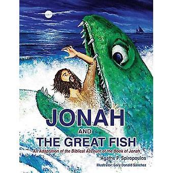 ヨナとスピロプーロス & アガサによる大きな魚