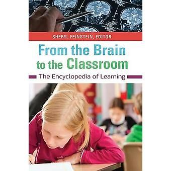 Aus dem Gehirn in den Unterricht der Encyclopedia of Learning by Feinstein & Sheryl