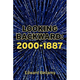 Looking Backward 20001887 by Bellamy & Edward