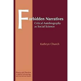 Interdit les récits autobiographie critique comme Science sociale de l'église & Kathryn
