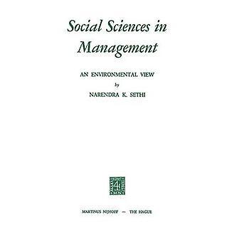 Samfunnsvitenskap i Management en miljømessig visning av Sethi & N.K.