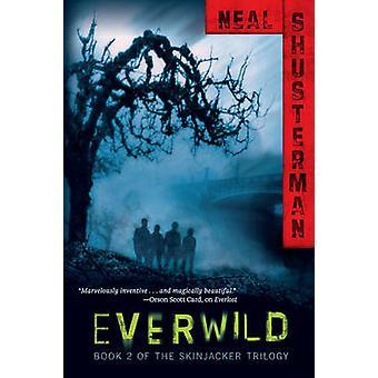 Everwild by Neal Shusterman - 9781416958642 Book