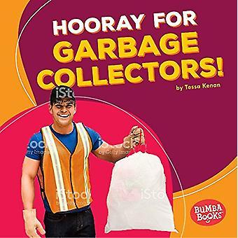 Hooray for Garbage Collectors! by Tessa Kenan - 9781512433524 Book