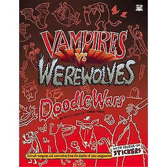 Vampires Vs Werewolves by Oakley Graham - Andrew Pinder - 97817824406