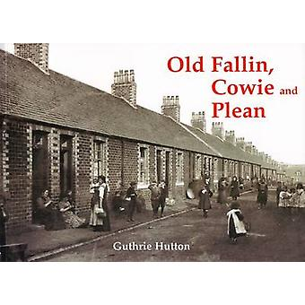 Old Fallin - Cowie and Plean by Guthrie Hutton - 9781840334449 Book