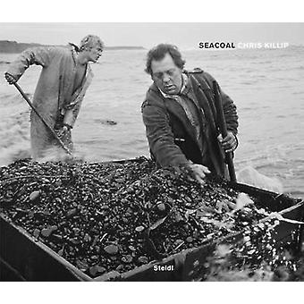 Chris Killip - Seacoal by Chris Killip - 9783869302560 Book