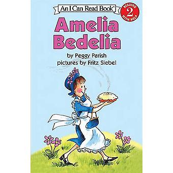 Amelia Bedelia by Peggy Parish - Fritz Siebel - 9780881039160 Book