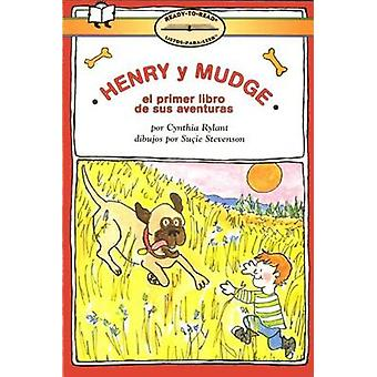 Henry y Mudge El Primer Libro - (Henry and Mudge the First Book) by Cy