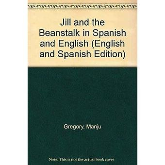 Jill and the Beanstalk by Manju Gregory - David Anstey - 978184444102
