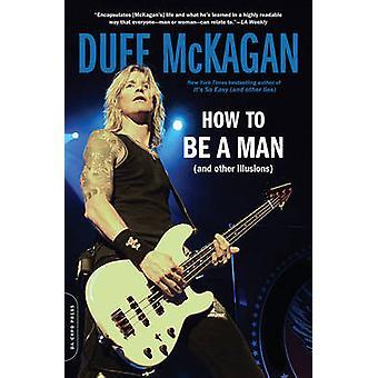 Como ser um homem - (e outras ilusões) por Duff McKagan - Chris Kornel