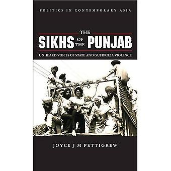 The Sikhs of the Punjab: Unheard Voices of State and Guerilla Violence (Politics in Contemporary Asia)