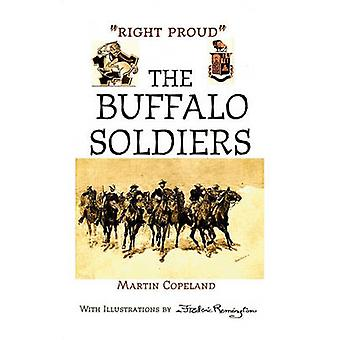 RIGHT PROUD THE BUFFALO SOLDIERS by Copeland & Martin