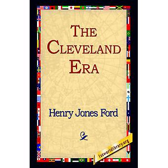 The Cleveland Era de Ford & Henry Jones
