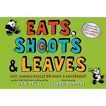 Eats Shoots amp Leaves  Why Commas Really Do Make a Difference by Lynne Truss & Illustrated by Bonnie Timmons