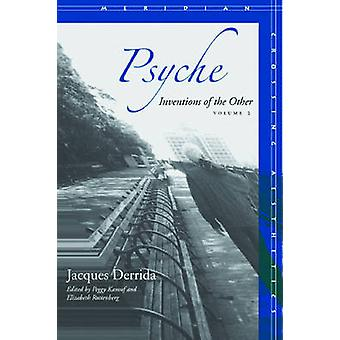 Psyche Inventions of the Other Volume II by Derrida & Jacques