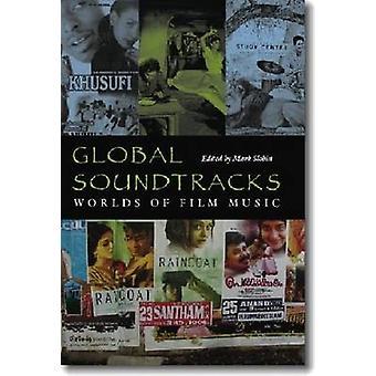 Global Soundtracks - werelden van filmmuziek van Mark Slobin - 97808195688