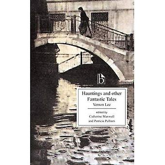 Hauntings And Other Fantastic Tales 1856-1935