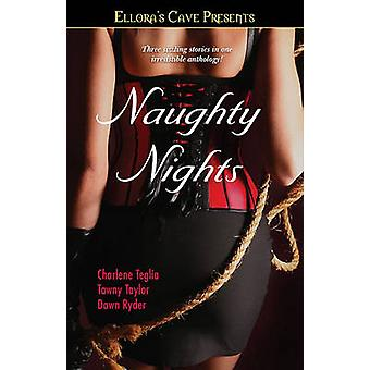 Naughty Nights de Teglia et Charlene