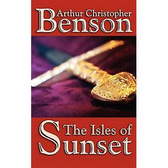 The Isles of Sunset af Benson & Arthur & Christopher