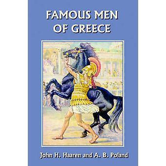 Famous Men of Greece Yesterdays Classics by Haaren & John H.