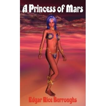 A Princess of Mars by Burroughs & Edgar Rice